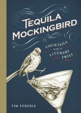 Tequila Mockingbird Book