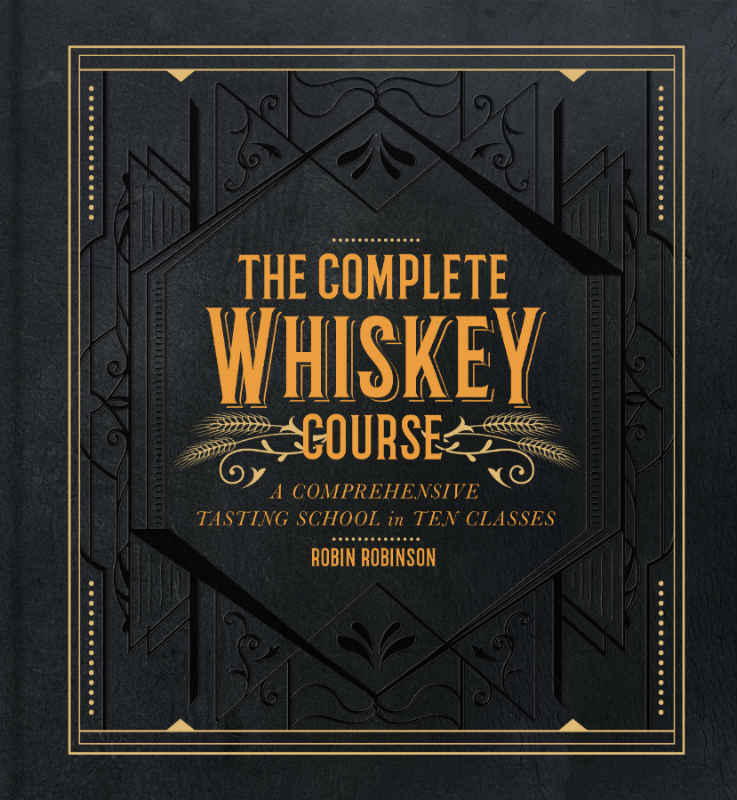 The Complete Whiskey Course Book