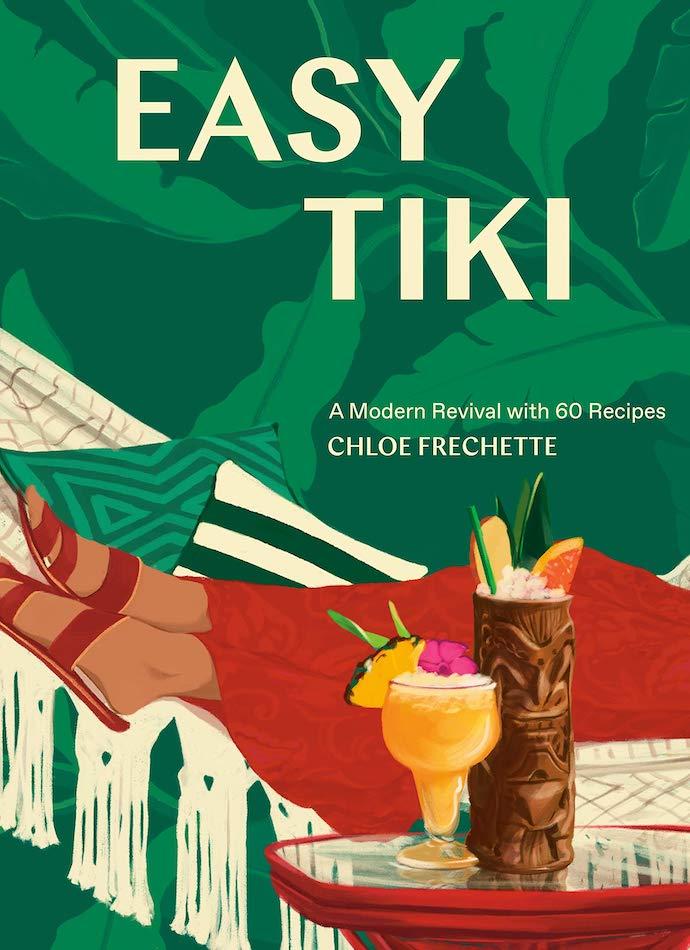 Easy Tiki book by Chloe Frechette