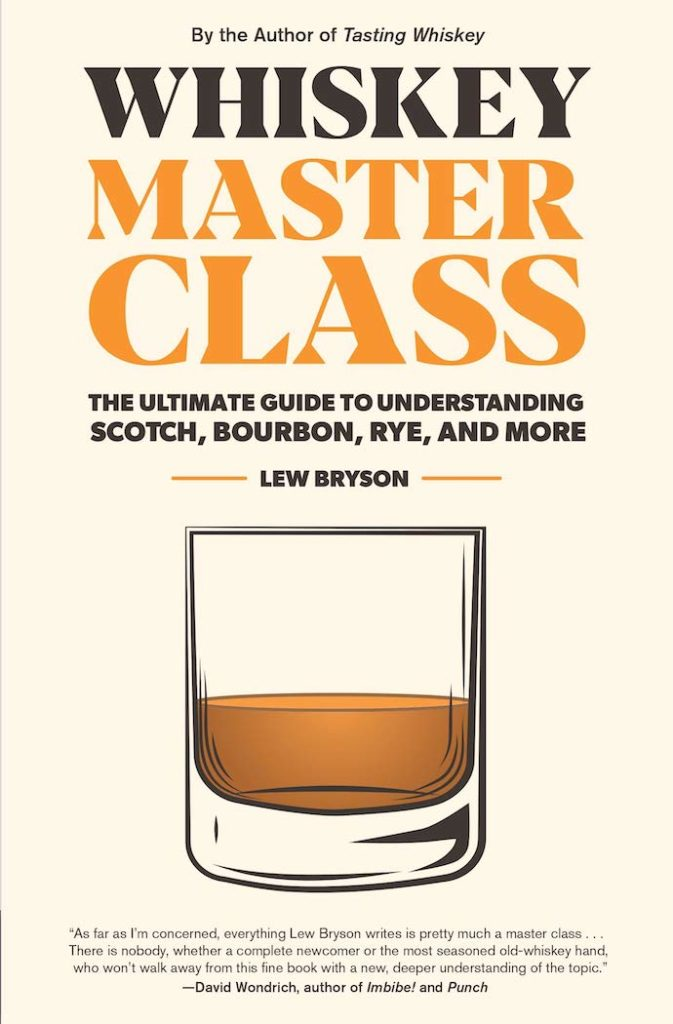 Whiskey Master Class by Lew Bryson