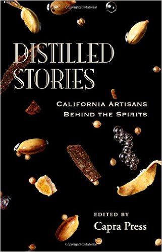 Distilled Stories: California Artisans Behind the Spirits | Bevvy